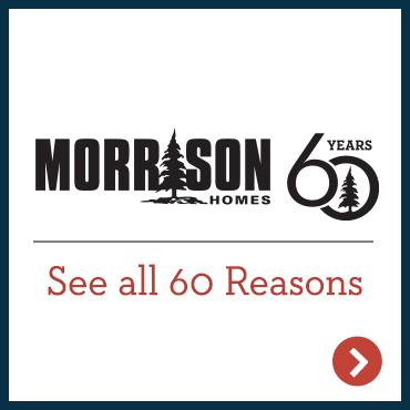 Morrison Homes Sixty Reasons